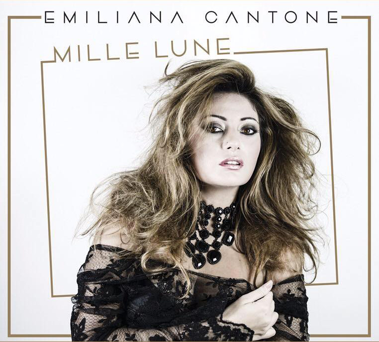 EMILIANA CANTONE  – Mille Lune